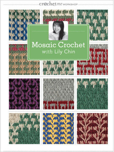 Mosaic Crochet Lily Chin DVD Workshop