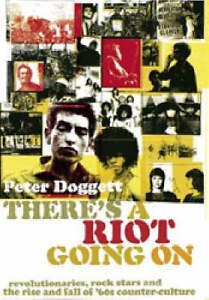 There's a Riot Going on: Revolutionar..., Peter Doggett