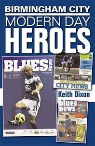 Birmingham-City-Modern-Day-Heroes-Keith-Dixon-Very-Good-Book