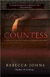 The-Countess-A-Novel-of-Elizabeth-Bathory-by-Rebecca-Johns-Paperback-2011