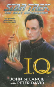 I-Q-Star-Trek-The-Next-Generation-John-De-Lancie-Peter-David-John-De-Lanc