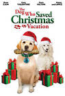 The Dog Who Saved Christmas Vacation (DVD, 2010)
