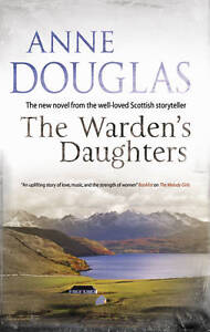 Douglas, Anne, The Warden's Daughters, Very Good Book