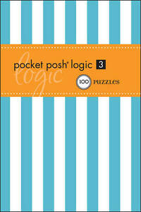 Pocket Posh Logic 3, The Puzzle Society - Paperback Book NEW 9781449403096