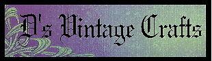 D's Vintage Crafts 2010