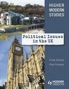 Higher Modern Studies Political Issues in the UK by Creaney, Paul ( Author ) ON