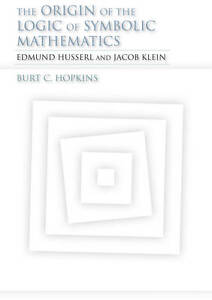 The-Origin-of-the-Logic-of-Symbolic-Mathematics-Edmund-Husserl-and-Jacob