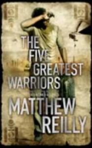 Matthew-Reilly-The-Five-Greatest-Warriors-Jack-West-Junior-3-Book