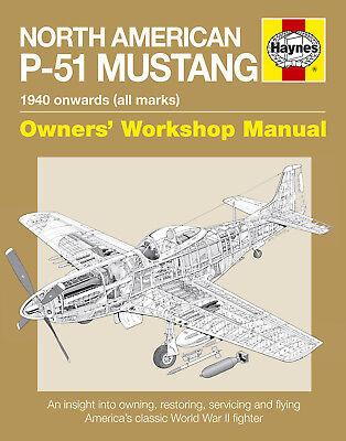 HAYNES OWNERS WORKSHOP RESTORATION MANUAL P-51 MUSTANG