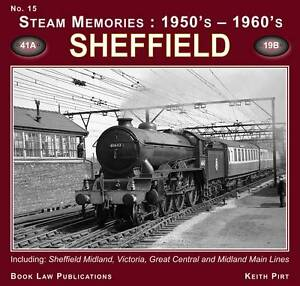 Sheffield: Including Sheffield Midland, Victoria, Great Central and Midland...