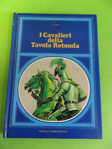 Lugli i cavalieri della tavola rotonda fabbri 1970 ebay - Re artu ei cavalieri della tavola rotonda libro ...
