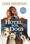 NEW Hotel For Dogs by Lois Duncan