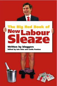 The-Big-Red-Book-of-New-Labour-Sleaze-Dale-Iain-Fawkes-Guido-Used-Good-Bo