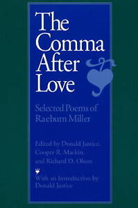 Comma After Love: Selected Poems of Raeb...