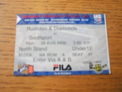 28/08/2000 Ticket: Rushden And Diamonds v Southport  .
