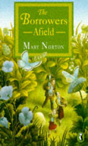 The Borrowers Afield by Mary Norton (Paperback, 1970)