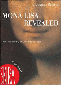 Mona Lisa Revealed: The True Identity of...