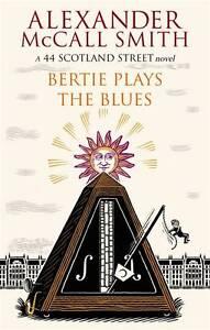 Bertie-Plays-the-Blues-Alexander-McCall-Smith-44-Scotland-Street-GOOD-Book