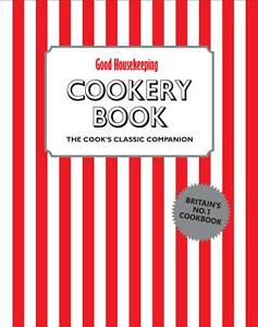 Good-Housekeeping-Cookery-Book-The-Cooks-Classic-Companion-by-Good