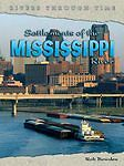 Rivers Throu Time: Settlements Mississippi Paperback, New, Rob Bowden Book