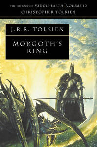 Morgoth's Ring (History of Middle-Earth, Vol. 10) (Paperback)