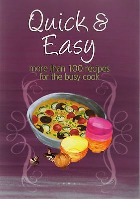 Quick & Easy / More Than 100 Recipes For The Busy Cook
