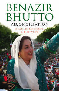 Reconciliation-Islam-Democracy-and-the-West-Benazir-Bhutto-New