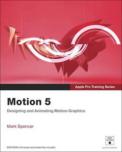 Apple Pro Training Series: Motion 5, Good Condition Book, Spencer, Mark, ISBN 97
