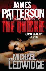 The-Quickie-Patterson-James-Ledwidge-Michael-New-Condition