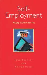John-Spencer-Adrian-Pruss-Self-employment-Making-It-Work-for-You-Book