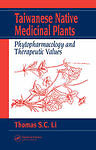 NEW Taiwanese Native Medicinal Plants: Phytopharmacology and Therapeutic Values