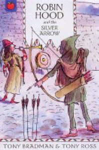 Bradman-Tony-Robin-Hood-and-the-Silver-Arrow-Greatest-Adventures-in-World-Boo