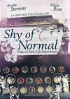 Shy of Normal (DVD, 2011)