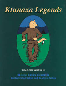 Ktunaxa Legends by Kootenai Culture Committee -Paperback
