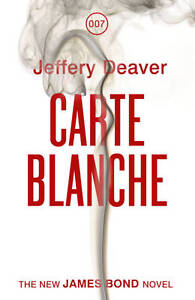 Carte-Blanche-The-New-James-Bond-Novel-by-Jeffery-Deaver-Hardback-2011