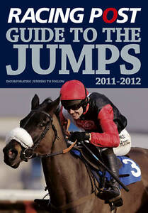 Racing Post Guide to the Jumps 2011-2012, David Dew, New Book