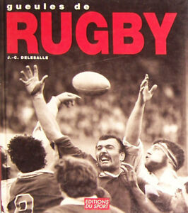 GUEULES-DU-RUGBY-FRENCH-BOOK-BY-J-C-DELESALLE