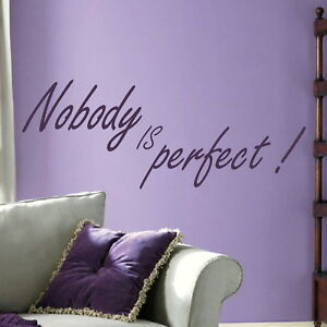 nobody is perfect inspirational wall quote large motivational quote qu73 ebay. Black Bedroom Furniture Sets. Home Design Ideas