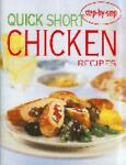 Quick Short Chicken Recipes, Condident Cooking, 0864118929
