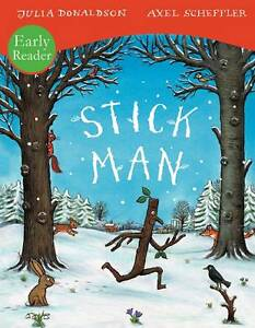 Julia-Donaldson-Story-Book-Early-Reader-STICK-MAN-STICKMAN-NEW