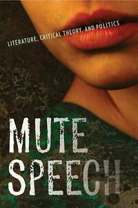 Mute-Speech-Literature-Critical-Theory-and-Politics-by-Jacques-Ranciere