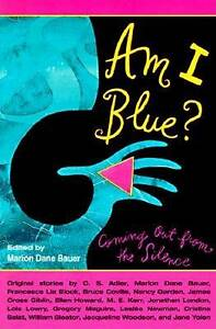 Am I Blue?: Coming Out from the Silence by Marion Dane Bauer (Paperback, 1998)