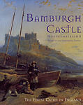 Bamburgh Castle Northumberland: Home of the Armstrong Family by Hudson's...