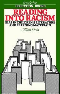 Reading into Racism: Bias in Children's Literature and Learning Materials (Routl