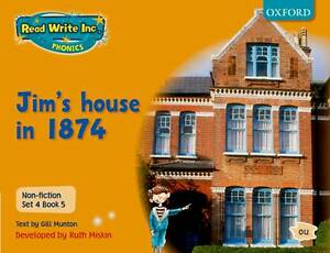 Read Write Inc. Phonics: Non-fiction Set 4 (Orange): Jim's house in 1874 - Book
