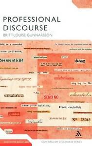 Professional Discourse (Continuum Discourse), Gunnarsson, Britt-Louise, New Book