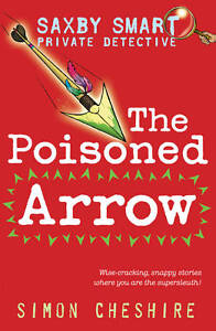 The-Poisoned-Arrow-Saxby-Smart-Private-Detective-Cheshire-Simon-New-Book
