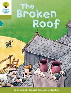 Hunt, Roderick-Oxford Reading Tree: Level 7: Stories: The Broken Roof  BOOK NEW
