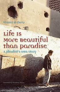 Al-Berry Khaled;Translate-Life Is More Beautiful Than Paradise  BOOKH NEW