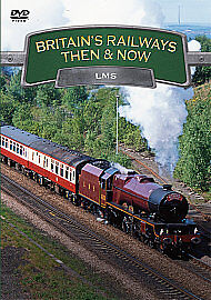 Britain's Railways - Then And Now - LMS -| BRAND NEW AND SEALED